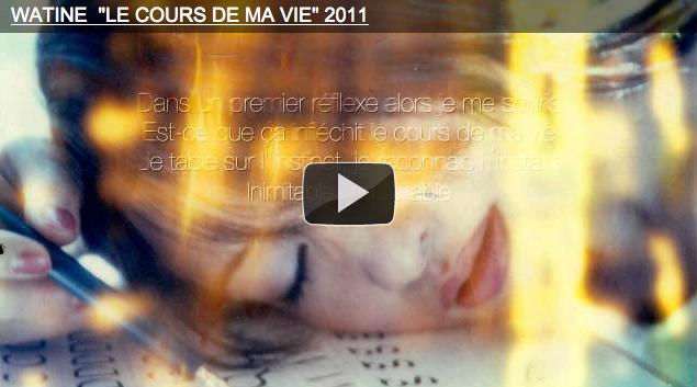 """NOUVELLE VIDEO: """"LE COURS DE MA VIE"""""""