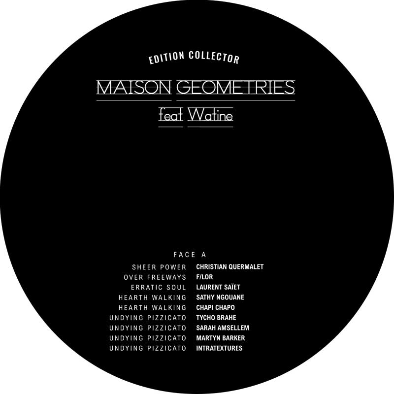 "MAISON ""GEOMETRIES"" feat Watine - Face a"