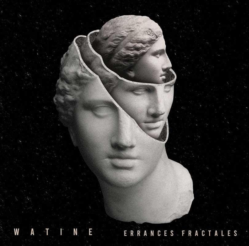Watine - ErranceS Fractales